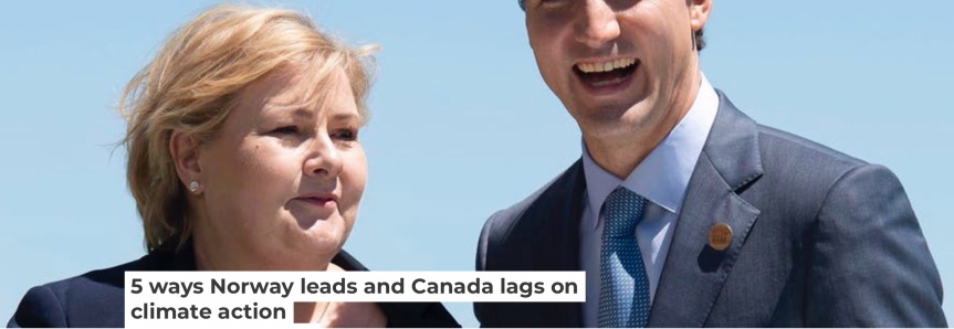 5 Ways Norway Leads and Canada Lags on ClimateAction